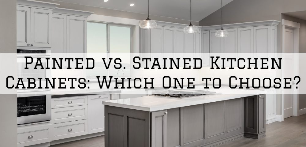 Painted Vs Stained Kitchen Cabinets Which One To Choose Serious Business Painting In Louisville Kentuckiana