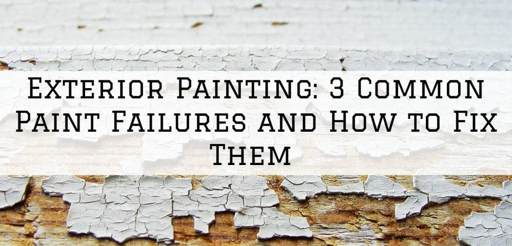 Exterior Painting Anchorage, KY_ 3 Common Paint Failures and How to Fix Them
