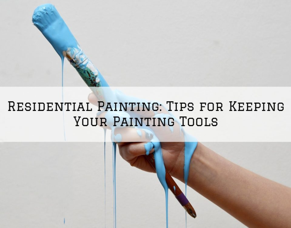 Residential Painting in Anchorage, KY_ Tips for Keeping Your Painting Tools