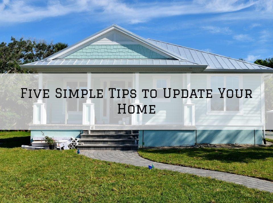 Five Simple Tips to Update Your Home in Oldham County, KY